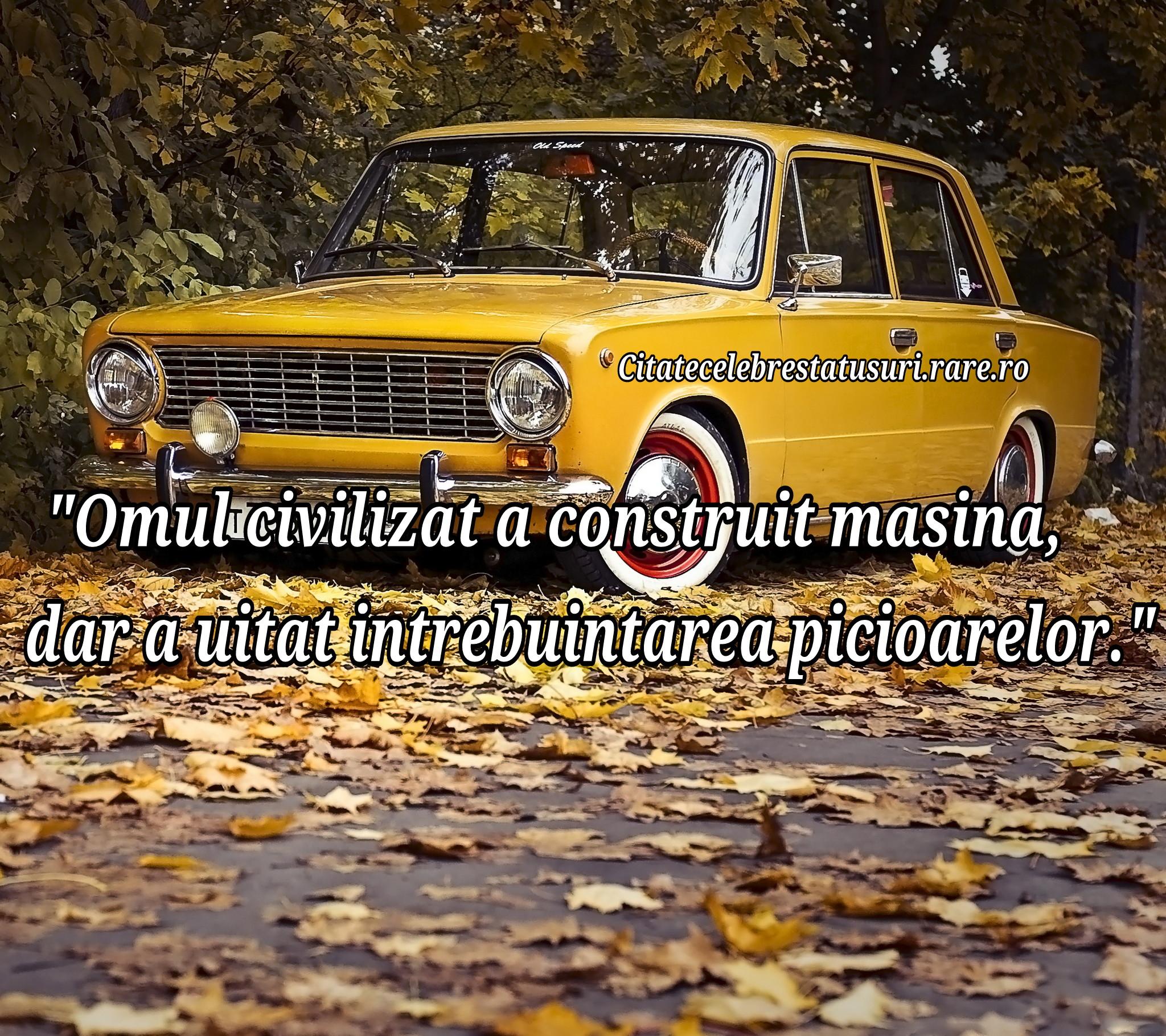 citate despre masini Masini de epoca | Colectie de citate, statusuri, proverbe, cuvinte  citate despre masini